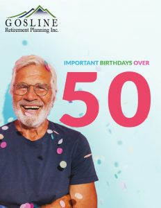 IMPORTANT BIRTHDAYS Over The Age of 50